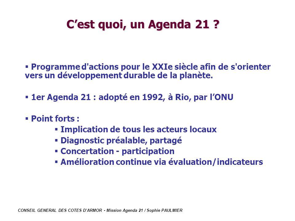 CONSEIL GENERAL DES COTES DARMOR - Mission Agenda 21 / Sophie PAULMIER Programme d'actions pour le XXIe siècle afin de s'orienter vers un développemen