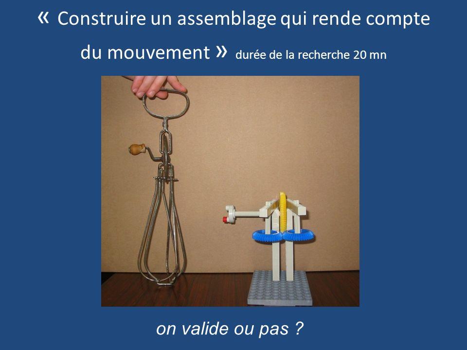 « Construire un assemblage qui rende compte du mouvement » durée de la recherche 20 mn on valide ou pas ?