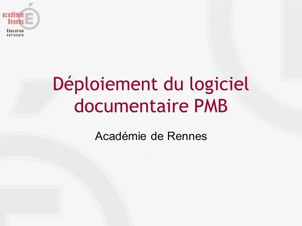 Déploiement du logiciel PMB 2007-2008 Organisation Calendrier Formation
