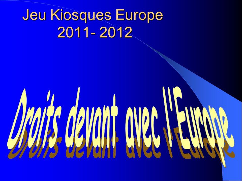 Jeu Kiosques Europe 2011- 2012