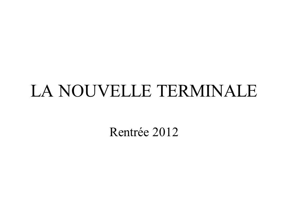 LA NOUVELLE TERMINALE Rentrée 2012