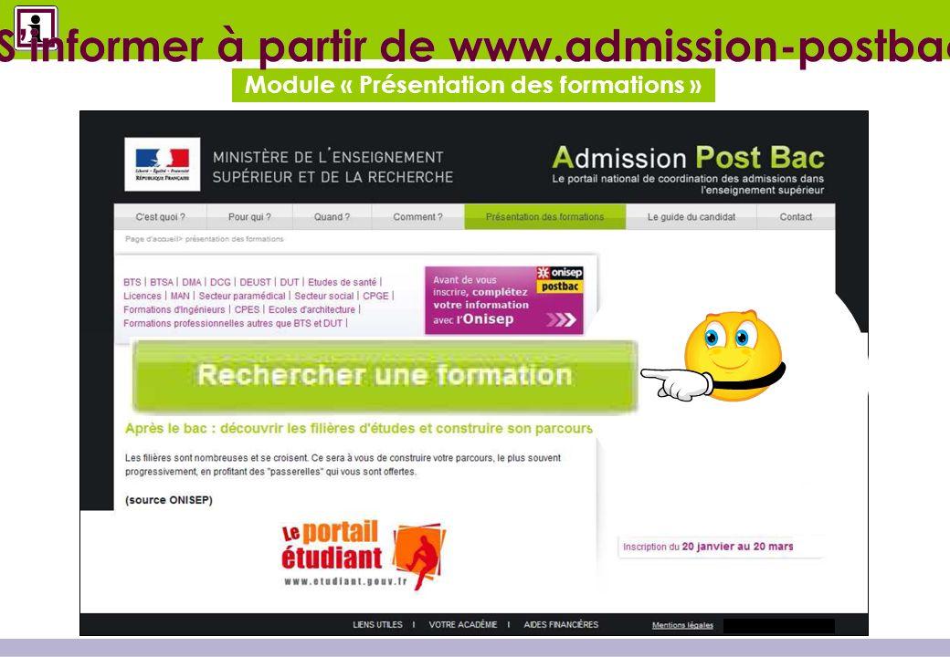 Module « Présentation des formations » Sinformer à partir de www.admission-postbac.fr