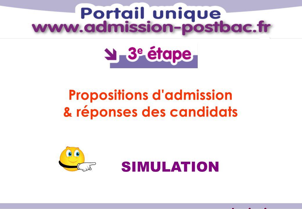 SIMULATION Propositions d admission & réponses des candidats www.admission-postbac.fr