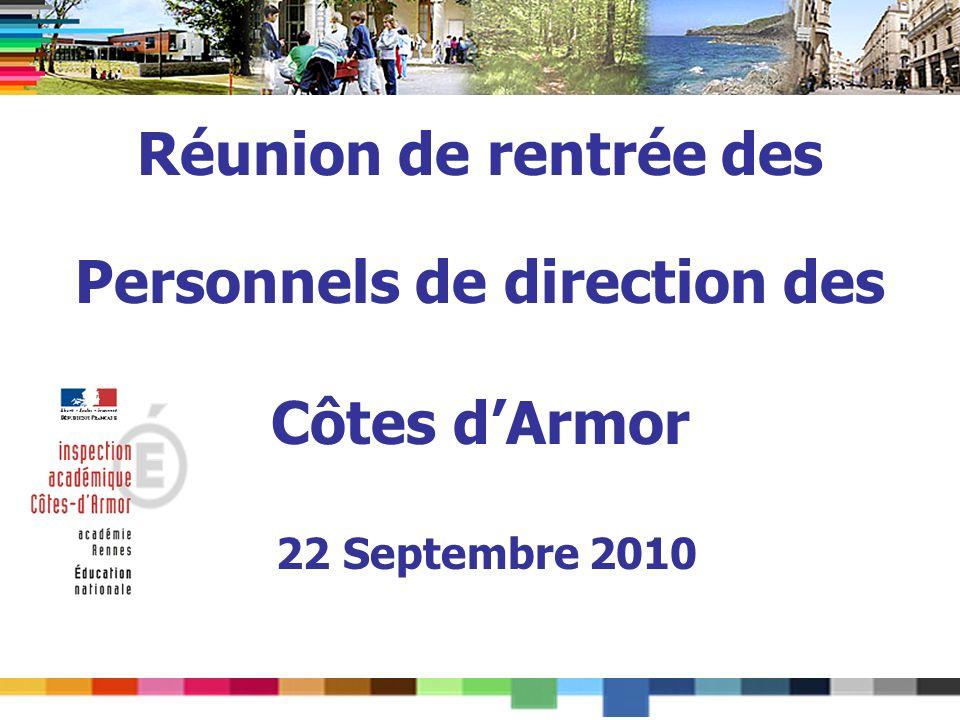 Réunion de rentrée des Personnels de direction des Côtes dArmor 22 Septembre 2010