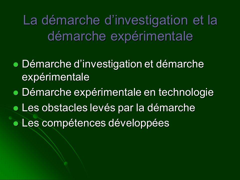 La démarche dinvestigation et la démarche expérimentale Démarche dinvestigation et démarche expérimentale Démarche dinvestigation et démarche expérime