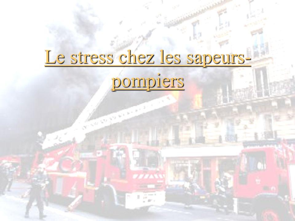 Le stress chez les sapeurs- pompiers