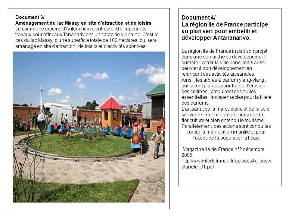 Document 3/ Aménagement du lac Masay en site d'attraction et de loisirs La commune urbaine d'Antananarivo entreprend d'importants travaux pour offrir