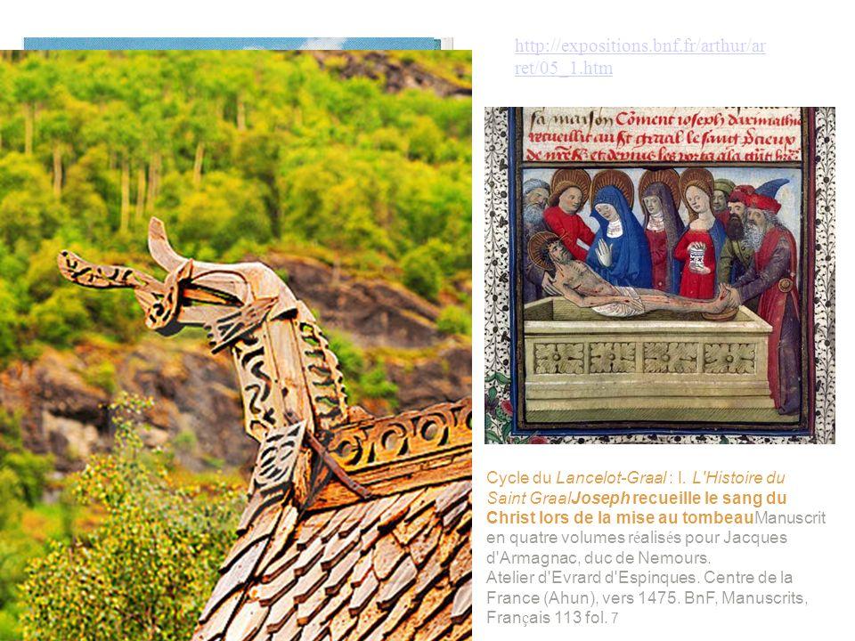 http://expositions.bnf.fr/arthur/ar ret/05_1.htm Cycle du Lancelot-Graal : I. L'Histoire du Saint GraalJoseph recueille le sang du Christ lors de la m