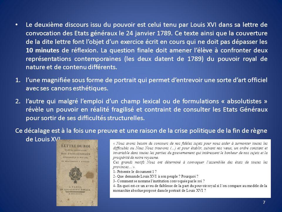 Le deuxième discours issu du pouvoir est celui tenu par Louis XVI dans sa lettre de convocation des Etats généraux le 24 janvier 1789. Ce texte ainsi