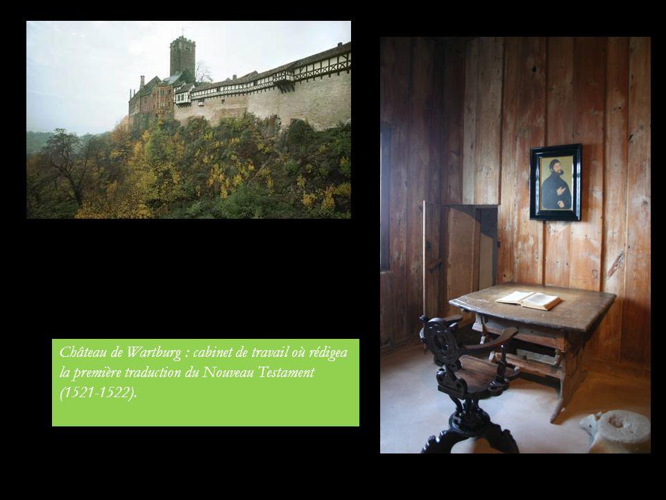 Château de Wartburg : cabinet de travail où rédigea la première traduction du Nouveau Testament (1521-1522).