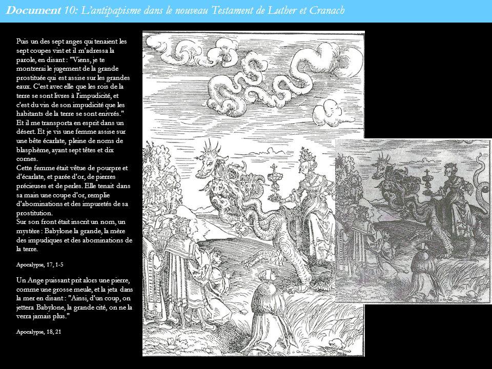 Document 10: Lantipapisme dans le nouveau Testament de Luther et Cranach Puis un des sept anges qui tenaient les sept coupes vint et il m'adressa la p
