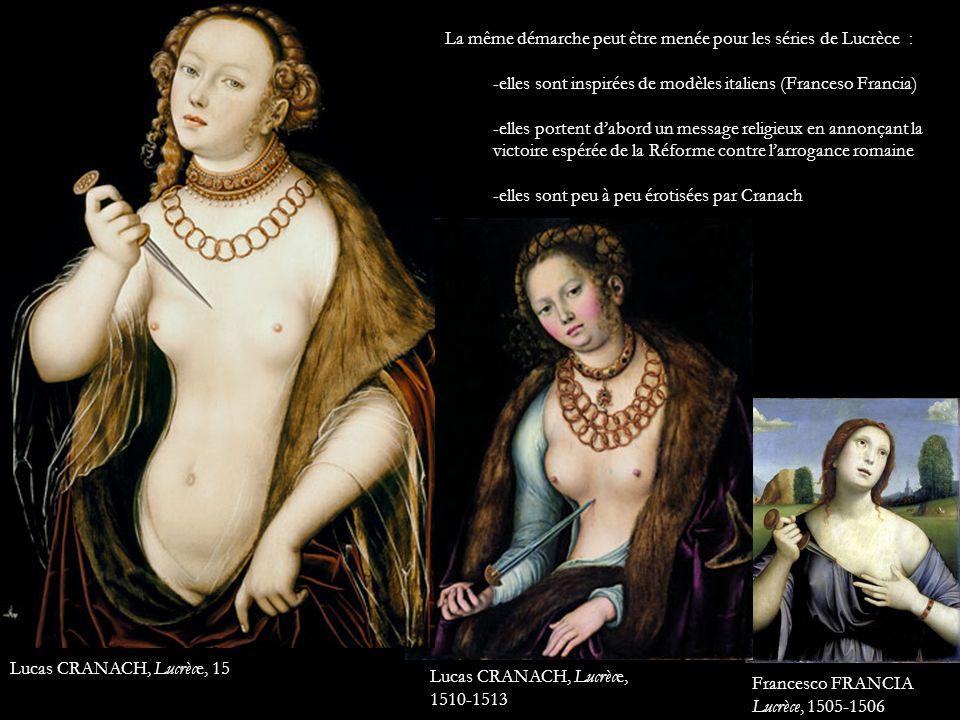 La même démarche peut être menée pour les séries de Lucrèce : -elles sont inspirées de modèles italiens (Franceso Francia) -elles portent dabord un me