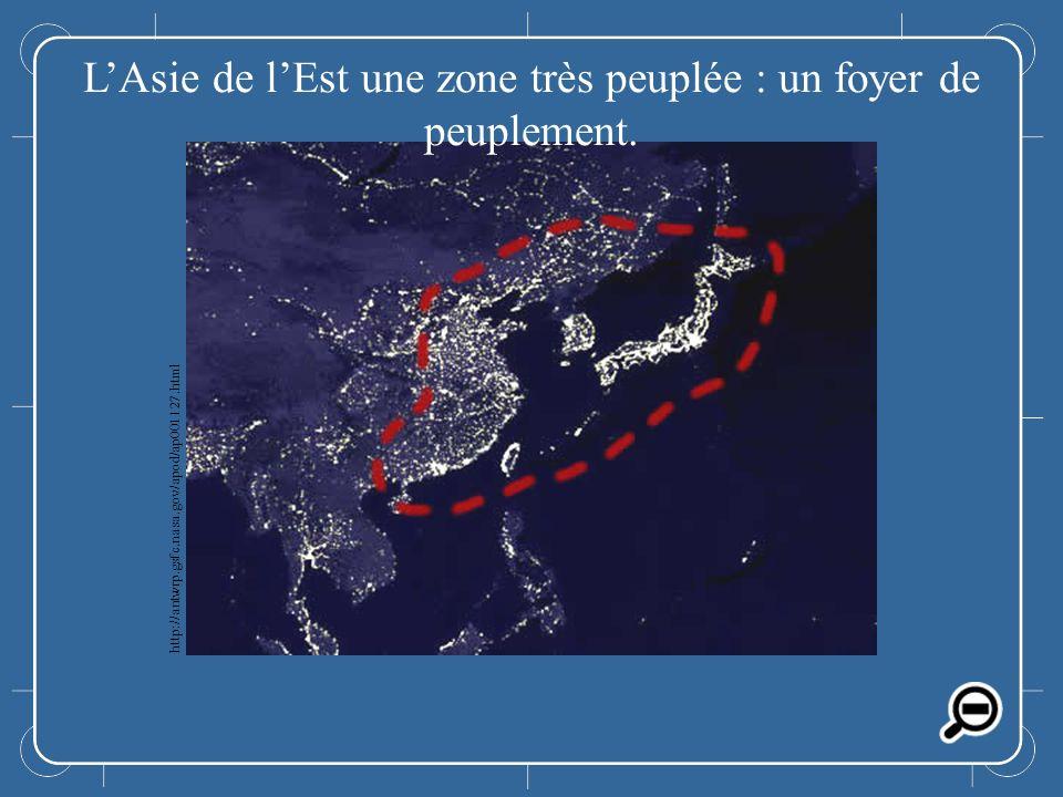 LAsie de lEst LAsie de lEst une zone très peuplée : un foyer de peuplement. http://antwrp.gsfc.nasa.gov/apod/ap001127.html