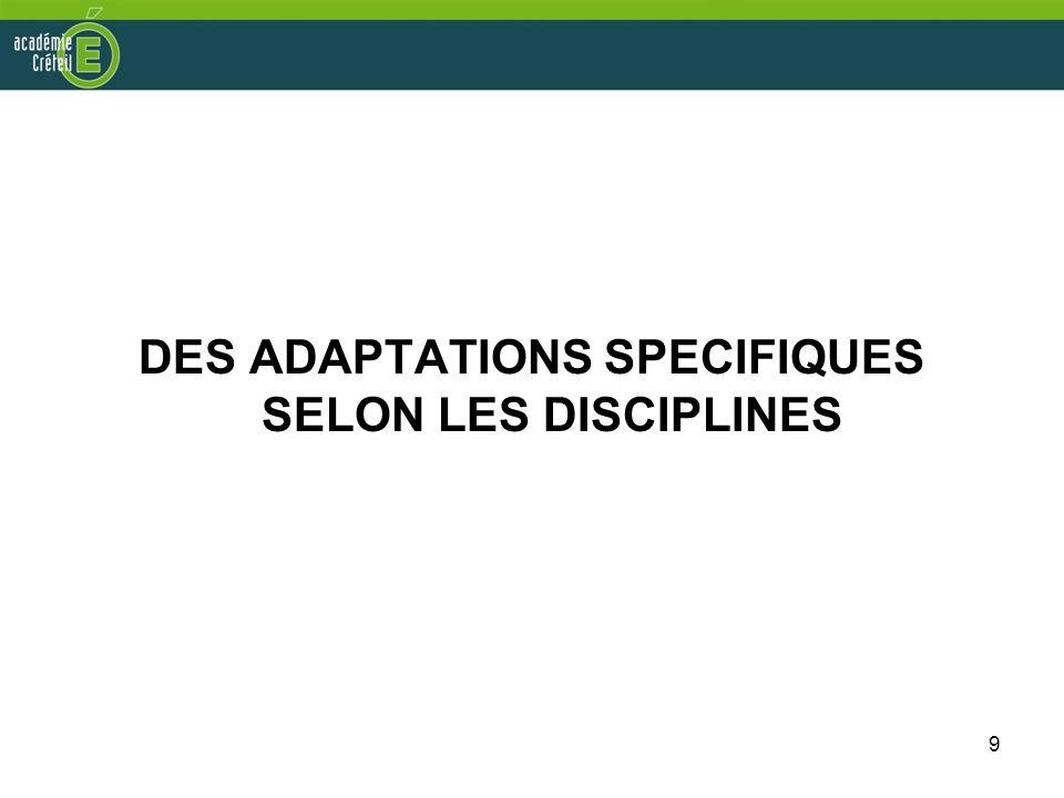 9 DES ADAPTATIONS SPECIFIQUES SELON LES DISCIPLINES