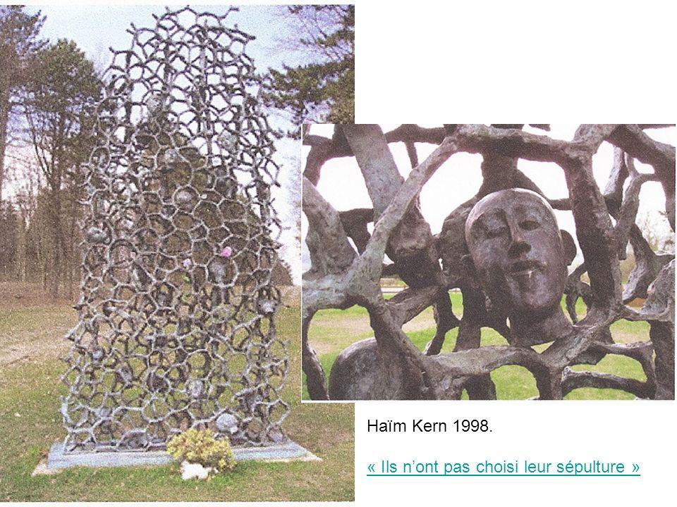 Haïm Kern 1998. « Ils nont pas choisi leur sépulture »