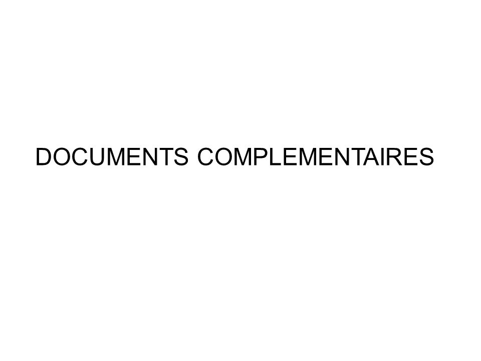 DOCUMENTS COMPLEMENTAIRES
