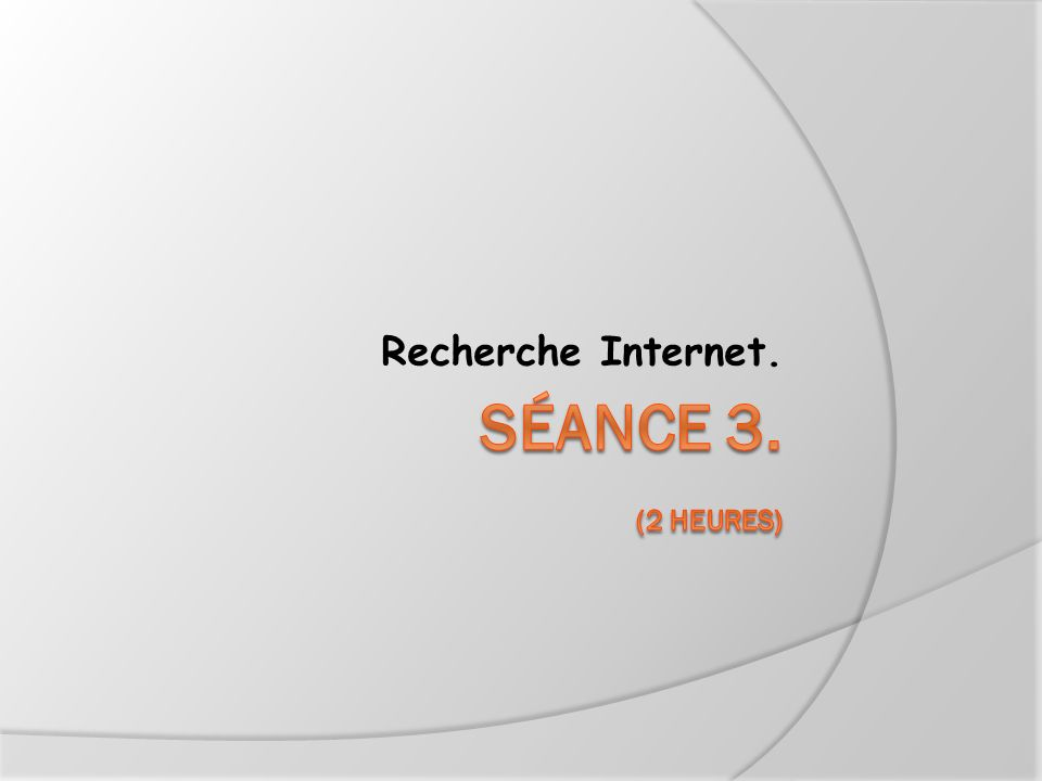 Recherche Internet.