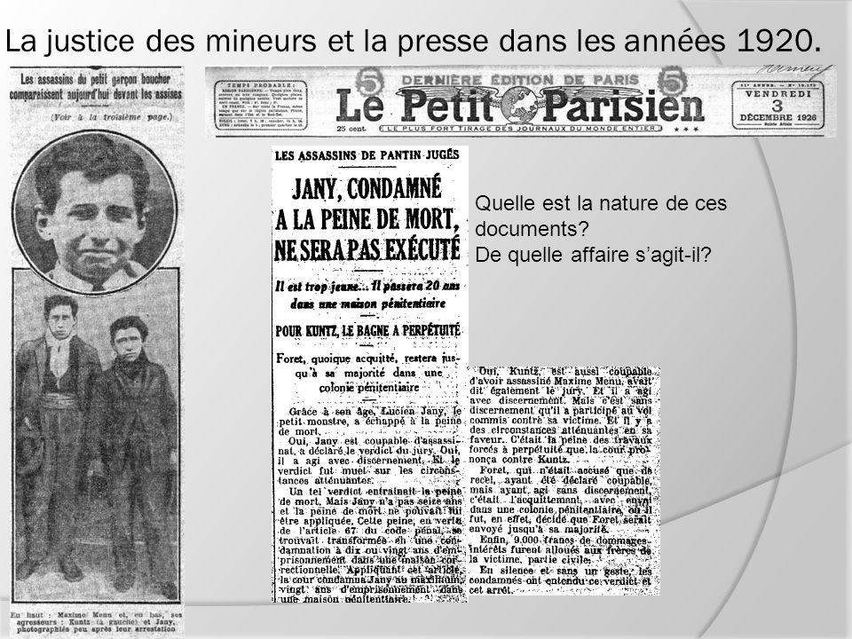 La justice des mineurs et la presse dans les années 1920. Quelle est la nature de ces documents? De quelle affaire sagit-il?