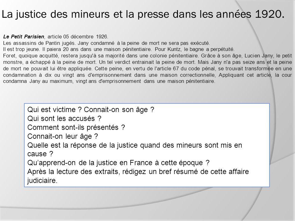 Le Petit Parisien, article 05 décembre 1926. Les assassins de Pantin jugés. Jany condamné à la peine de mort ne sera pas exécuté. Il est trop jeune. I