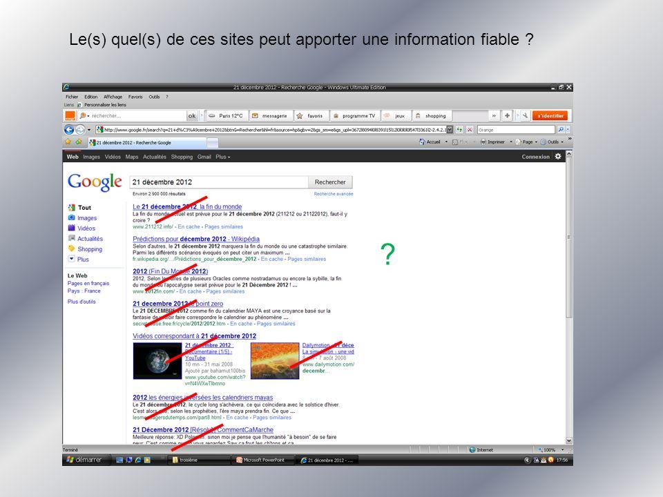 Le(s) quel(s) de ces sites peut apporter une information fiable