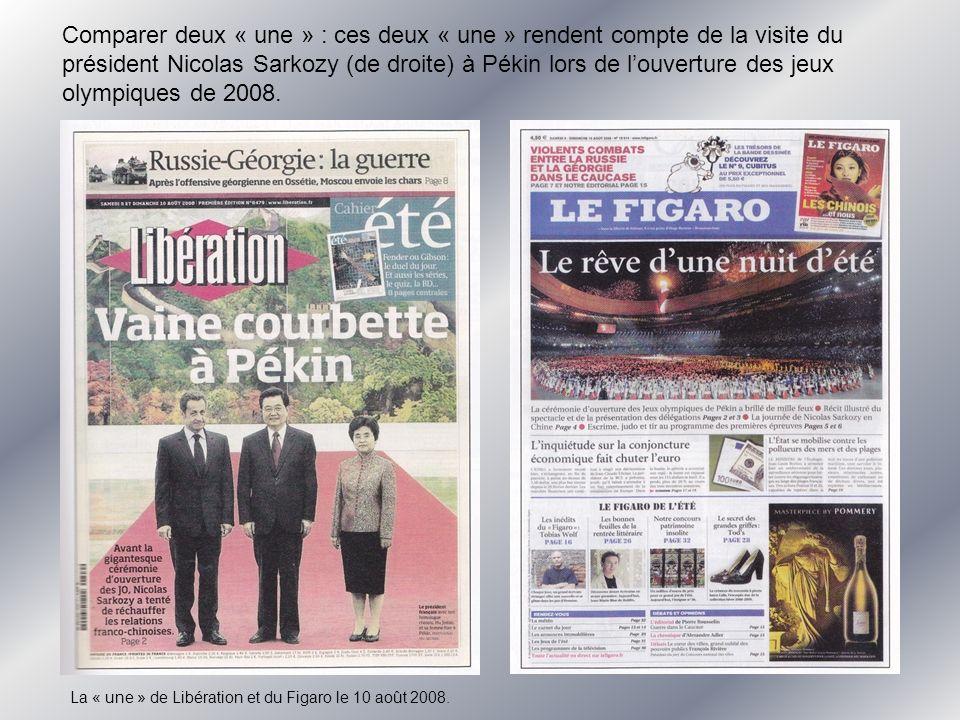 Comparer deux « une » : ces deux « une » rendent compte de la visite du président Nicolas Sarkozy (de droite) à Pékin lors de louverture des jeux olympiques de 2008.