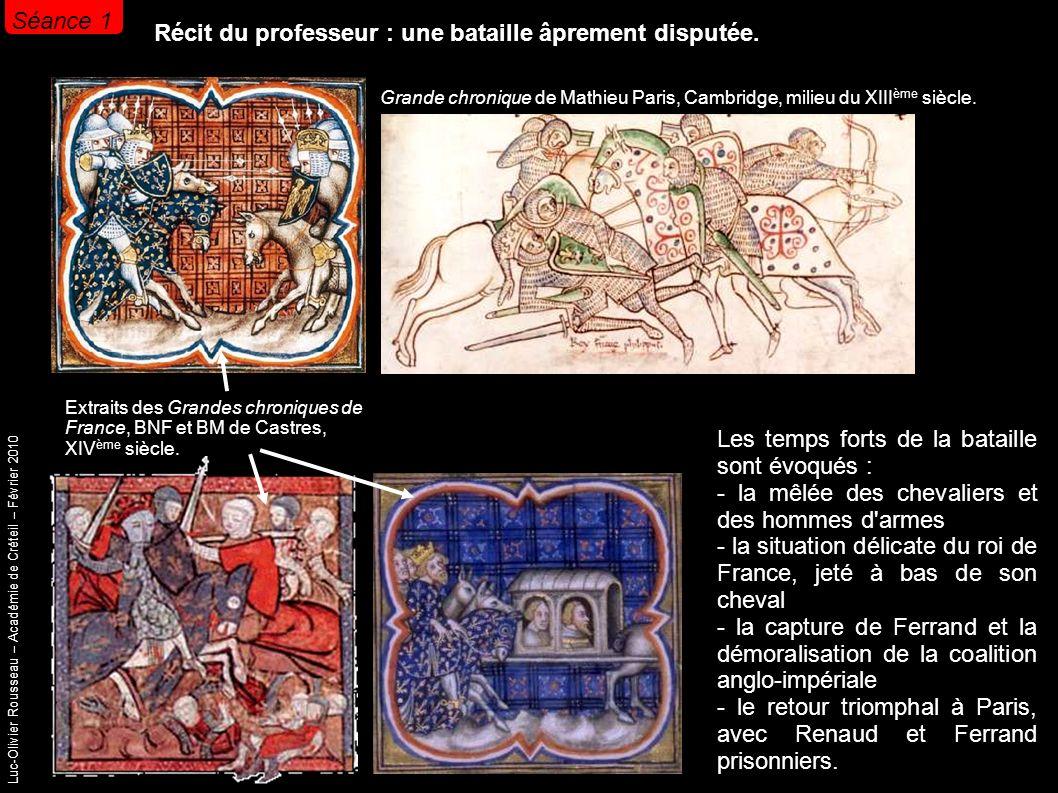 Luc-Olivier Rousseau – Académie de Créteil – Février 2010 Récit du professeur : une bataille âprement disputée.