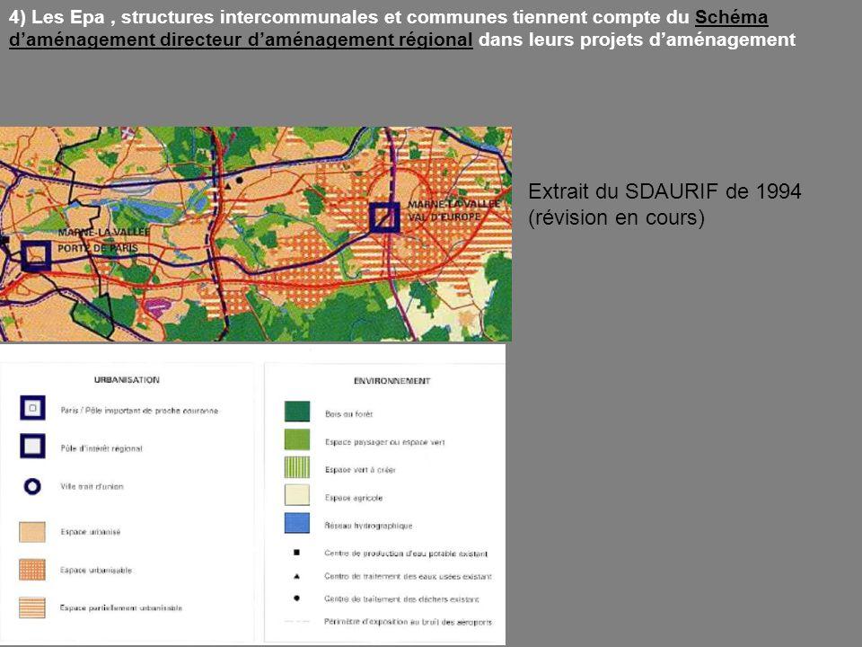 4) Les Epa, structures intercommunales et communes tiennent compte du Schéma daménagement directeur daménagement régional dans leurs projets daménagem