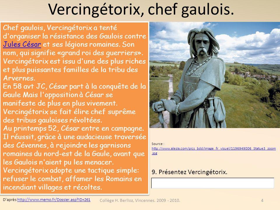 Vercingétorix, chef gaulois.