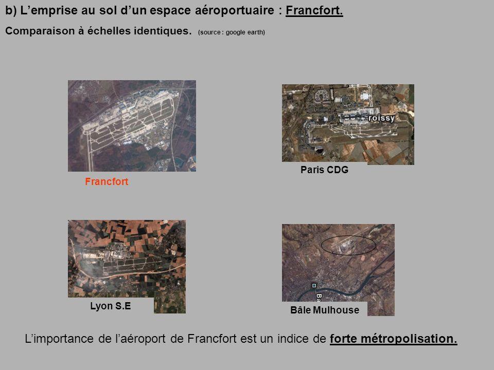 b) Lemprise au sol dun espace aéroportuaire : Francfort.