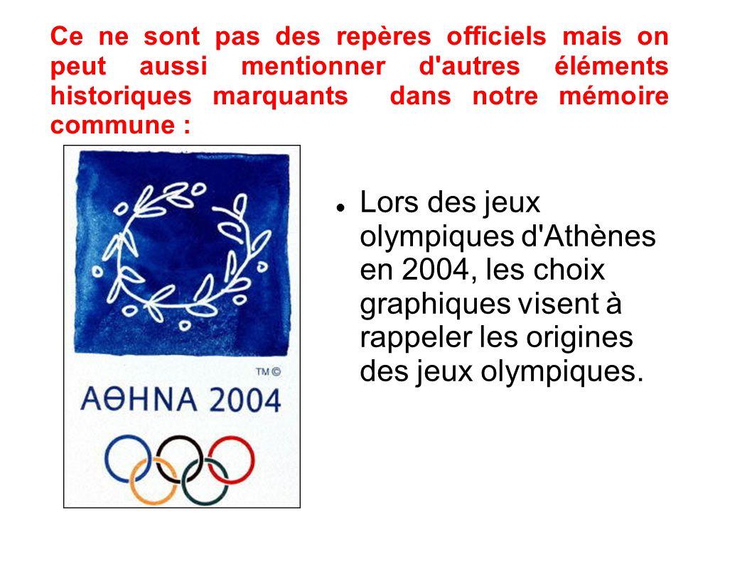 Lors des jeux olympiques d Athènes en 2004, les choix graphiques visent à rappeler les origines des jeux olympiques.