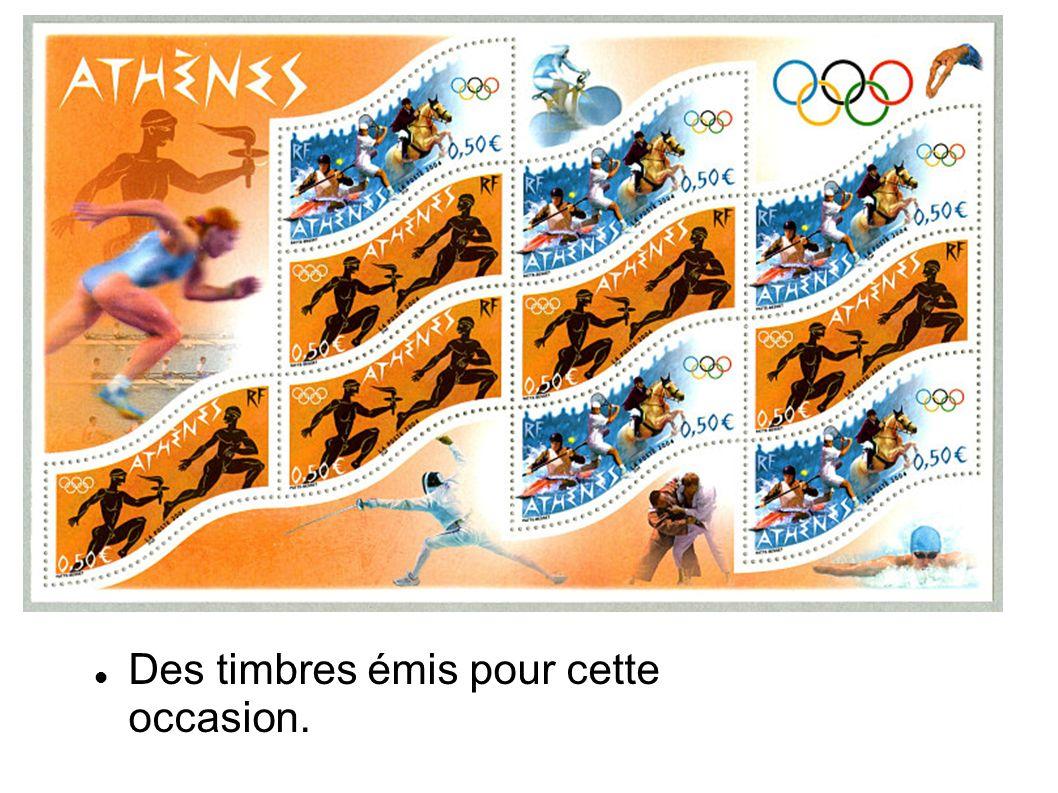 Des timbres émis pour cette occasion.