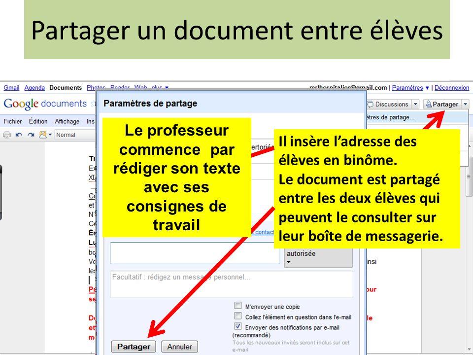 Partager un document entre élèves Après avoir créé le document, le professeur ouvre la rubrique « Partager ».