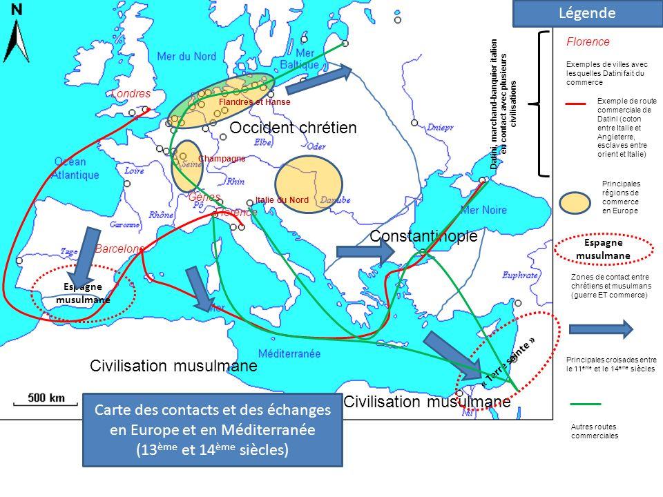 Occident chrétien Constantinople Civilisation musulmane Carte des contacts et des échanges en Europe et en Méditerranée (13 ème et 14 ème siècles) Esp