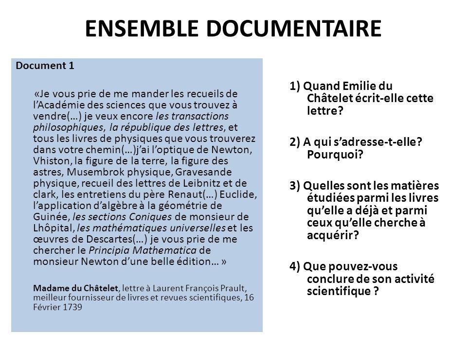 ENSEMBLE DOCUMENTAIRE Document 1 «Je vous prie de me mander les recueils de lAcadémie des sciences que vous trouvez à vendre(…) je veux encore les tra