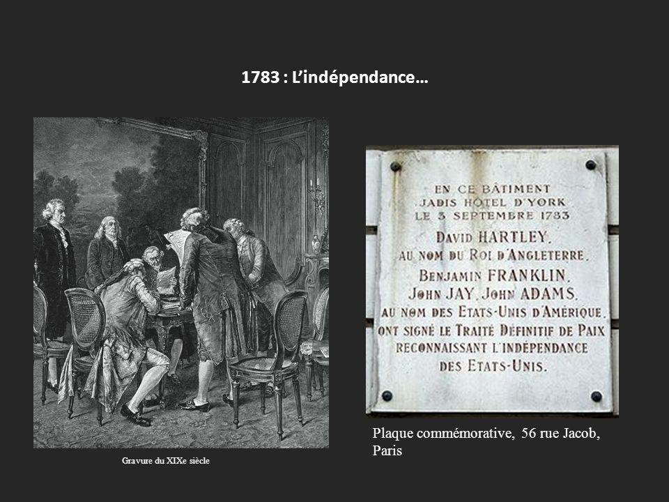 1783 : Lindépendance… Plaque commémorative, 56 rue Jacob, Paris Gravure du XIXe siècle