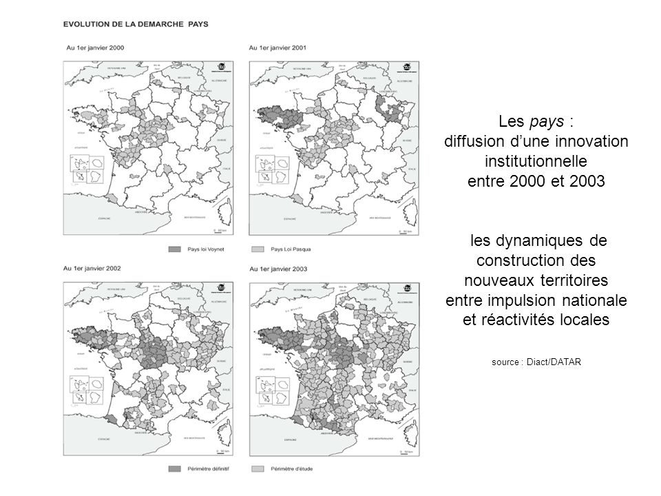 Les pays : diffusion dune innovation institutionnelle entre 2000 et 2003 les dynamiques de construction des nouveaux territoires entre impulsion nationale et réactivités locales source : Diact/DATAR