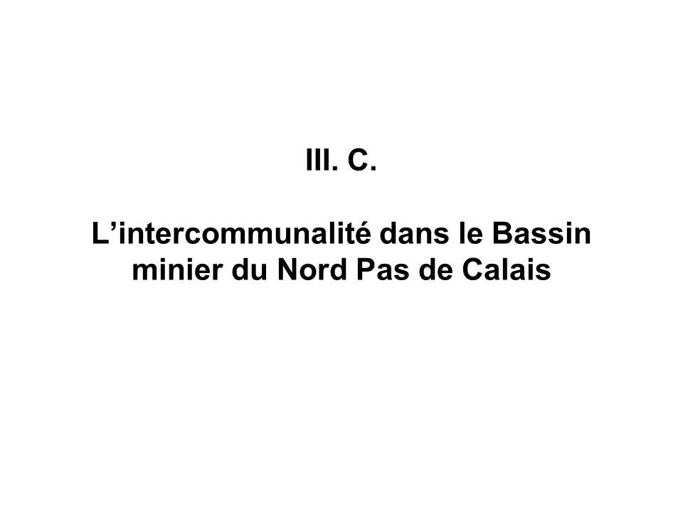 III. C. Lintercommunalité dans le Bassin minier du Nord Pas de Calais