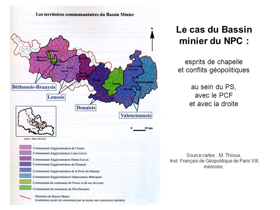 Le cas du Bassin minier du NPC : esprits de chapelle et conflits géopolitiques au sein du PS, avec le PCF et avec la droite Source cartes : M. Thioux,