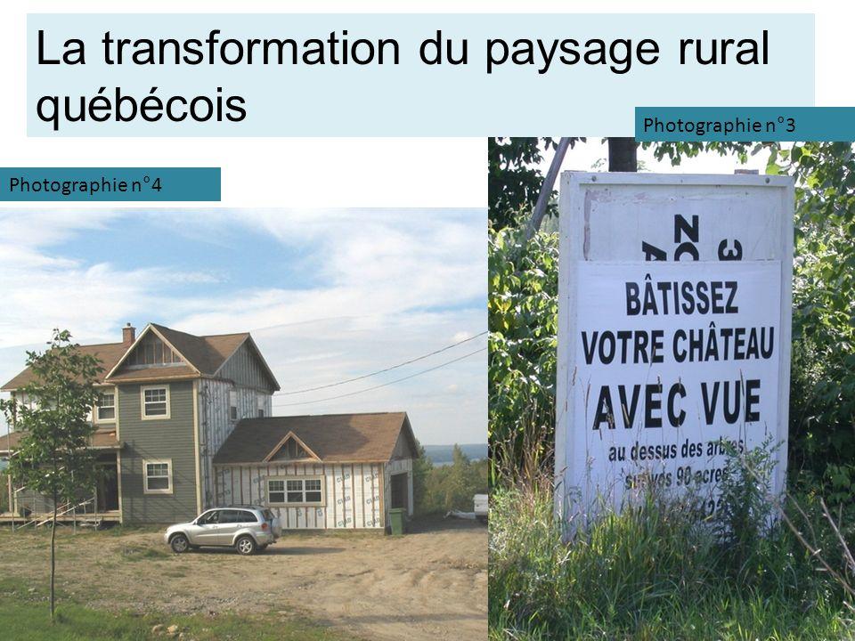 La transformation du paysage rural québécois Photographie n°3 Photographie n°4