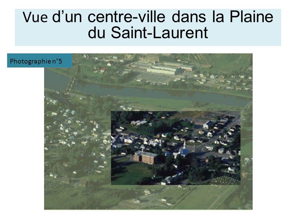 Vue dun centre-ville dans la Plaine du Saint-Laurent Photographie n°5