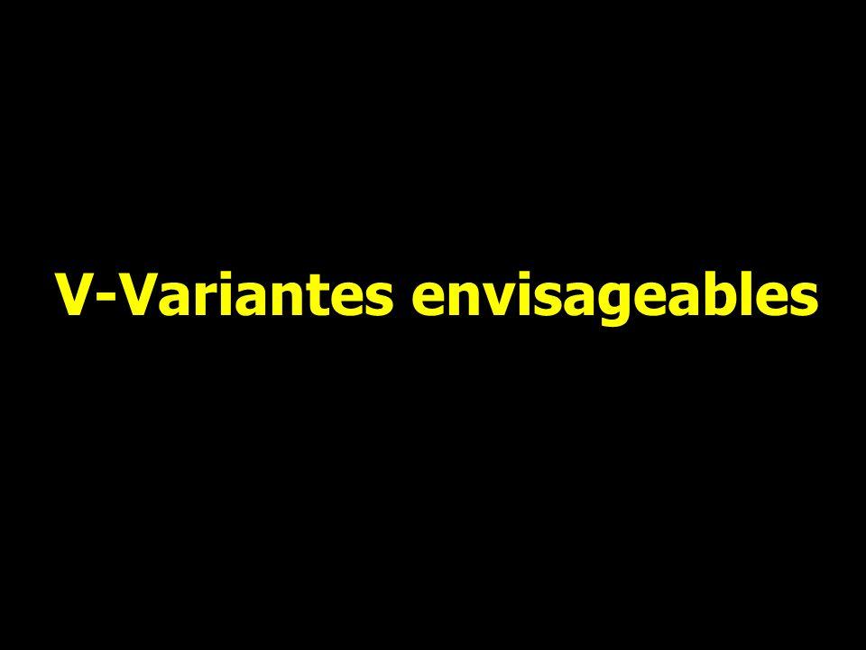 V-Variantes envisageables