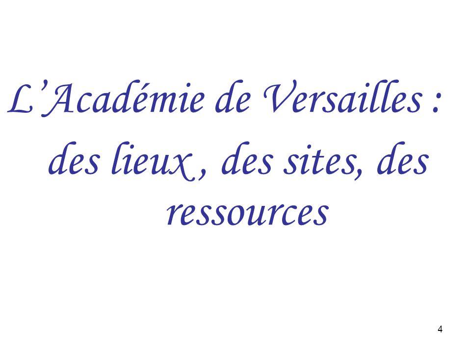 4 LAcadémie de Versailles : des lieux, des sites, des ressources