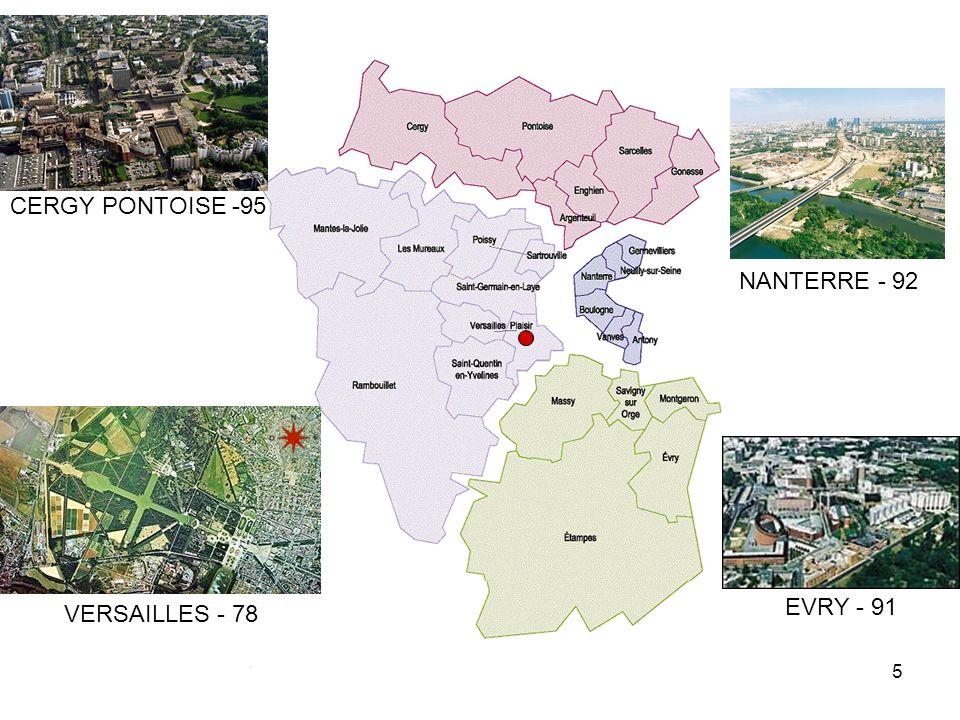 5 NANTERRE - 92 EVRY - 91 CERGY PONTOISE -95 VERSAILLES - 78