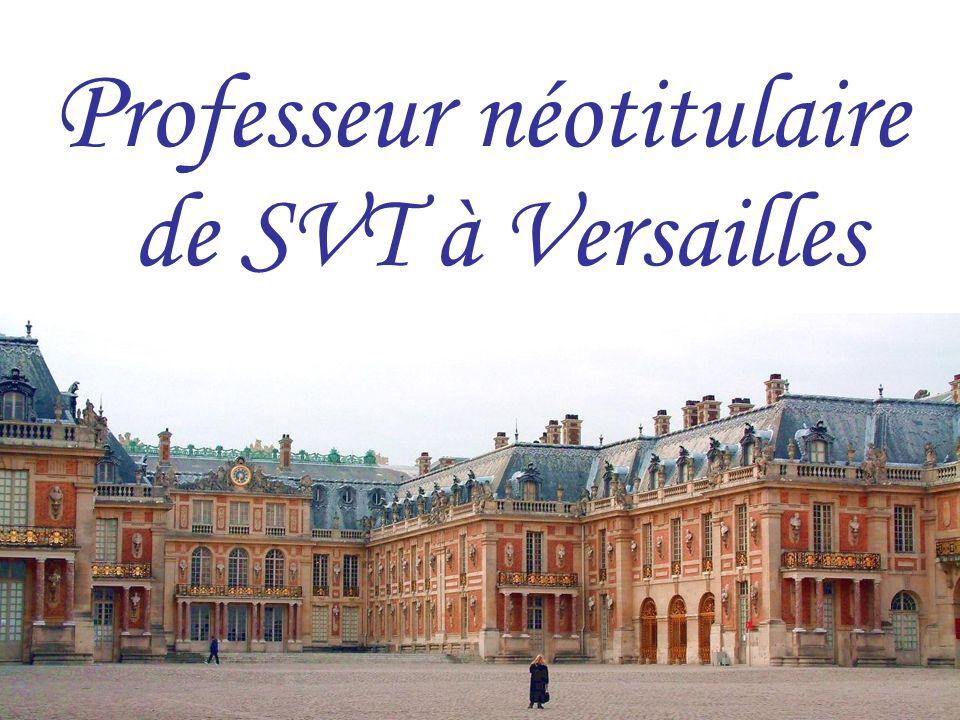 1 P rofesseur néotitulaire de SVT à Versailles