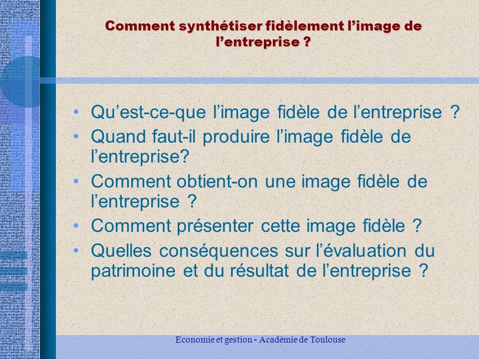 Economie et gestion - Académie de Toulouse Comment synthétiser fidèlement limage de lentreprise .