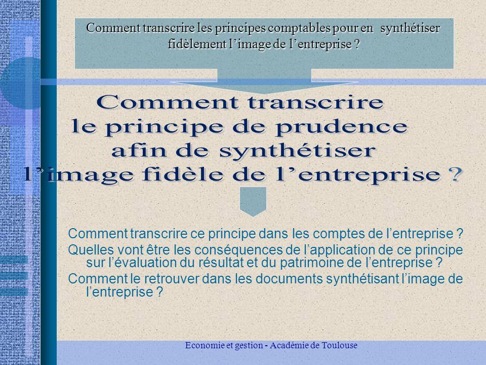 Economie et gestion - Académie de Toulouse Comment transcrire ce principe dans les comptes de lentreprise .