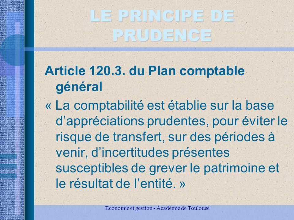 Economie et gestion - Académie de Toulouse LE PRINCIPE DE PRUDENCE Article 120.3.