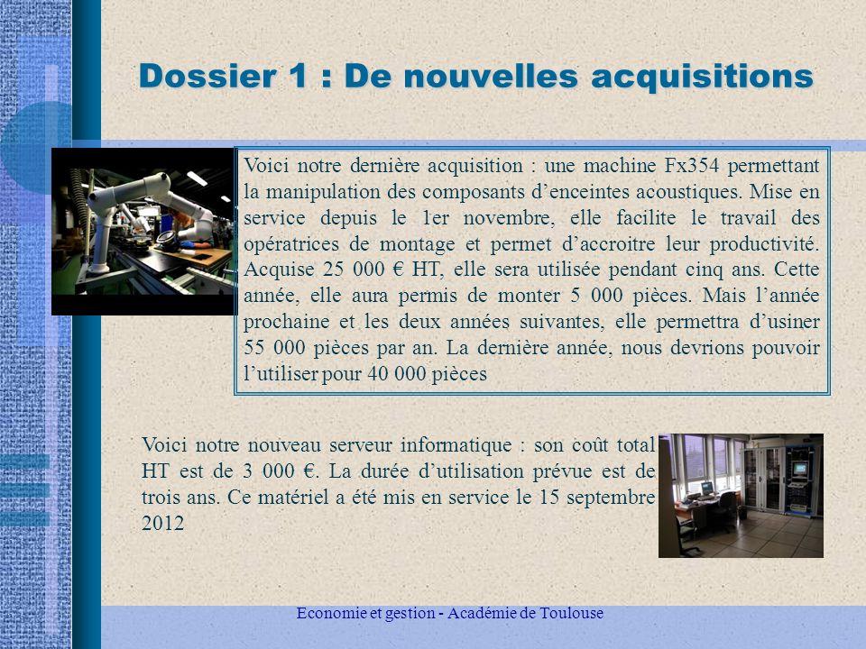 Economie et gestion - Académie de Toulouse Dossier 1 : De nouvelles acquisitions Voici notre dernière acquisition : une machine Fx354 permettant la manipulation des composants denceintes acoustiques.