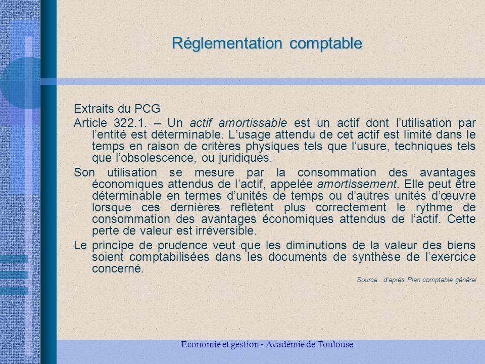Economie et gestion - Académie de Toulouse Réglementation comptable Extraits du PCG Article 322.1.
