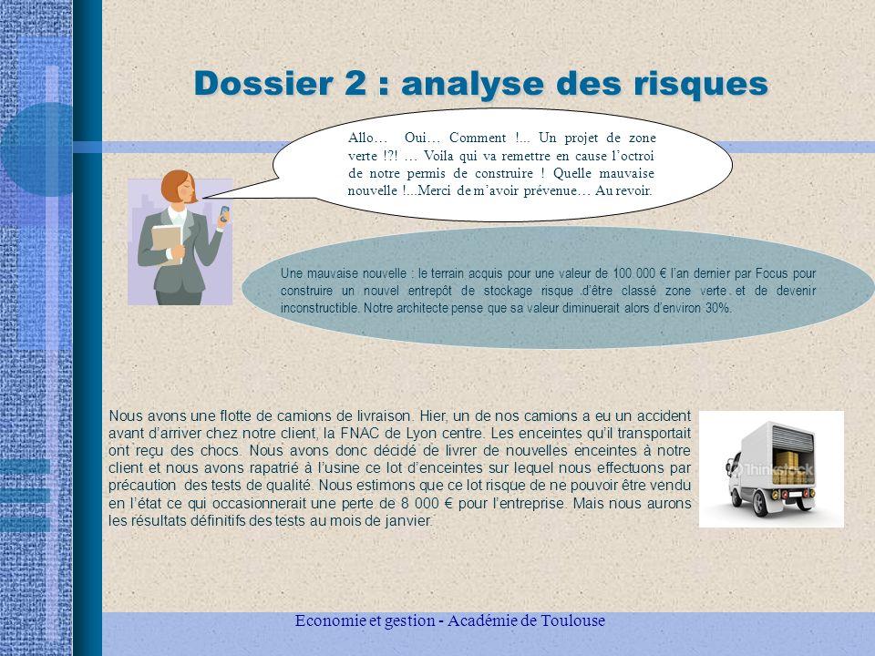 Economie et gestion - Académie de Toulouse Dossier 2 : analyse des risques Allo… Oui… Comment !...
